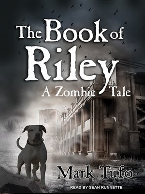 cover image of The Book of Riley--A Zombie Tale